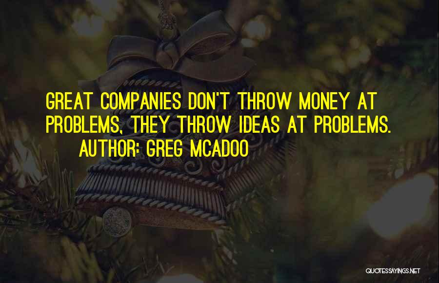Greg McAdoo Quotes 646852