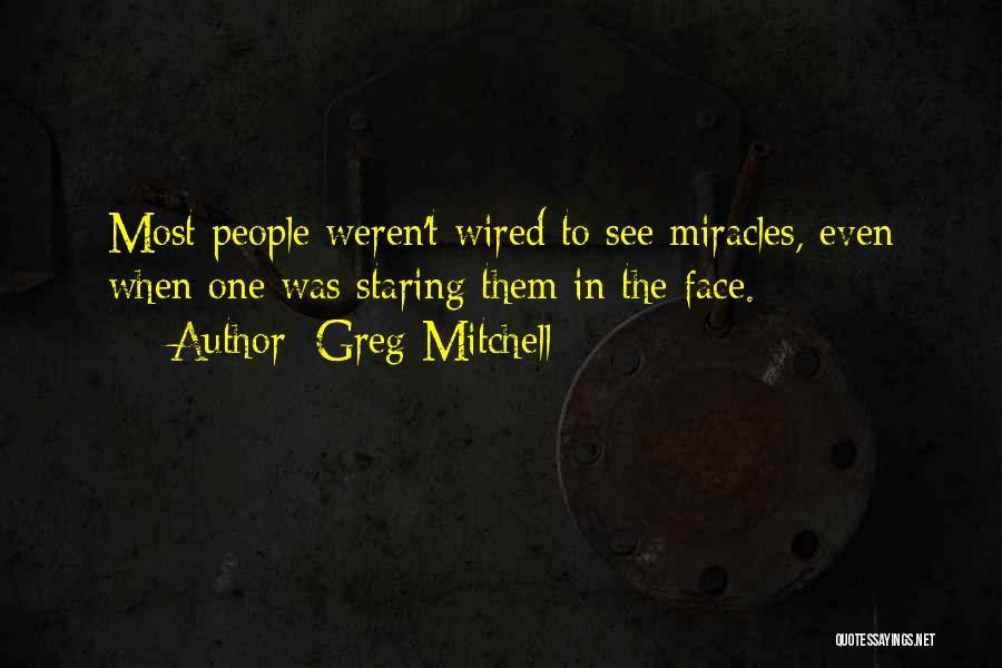 Greg Mitchell Quotes 170894