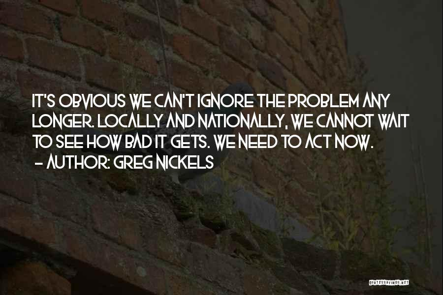 Greg Nickels Quotes 2118226