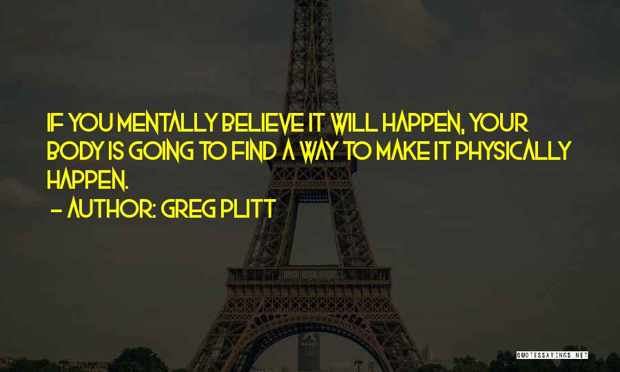 Greg Plitt Quotes 302993