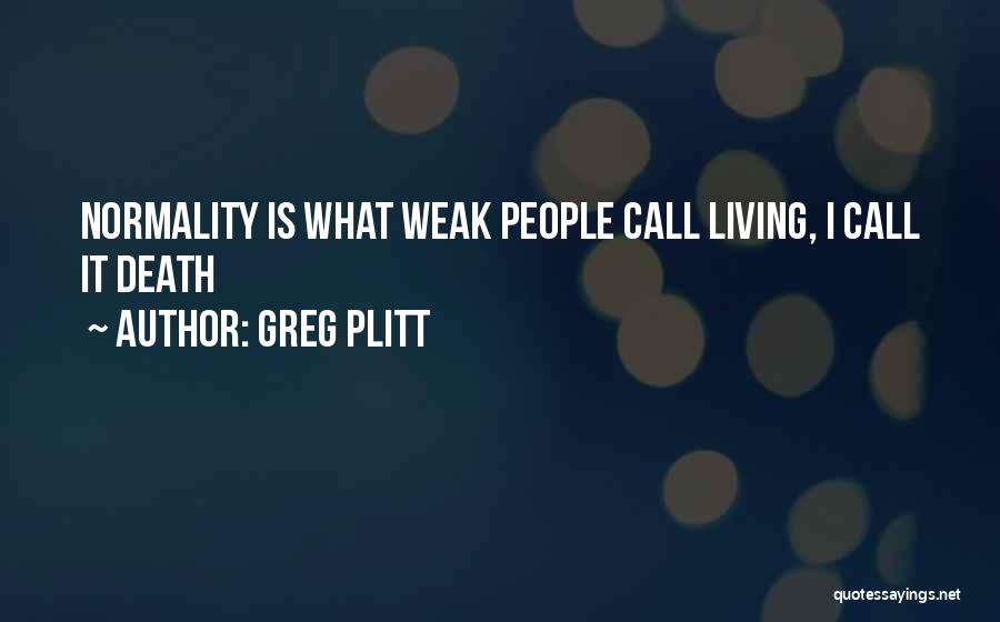 Greg Plitt Quotes 326812