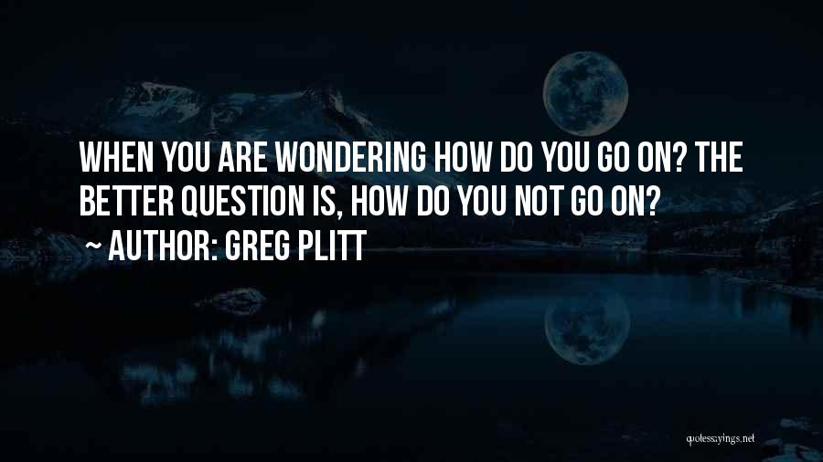 Greg Plitt Quotes 582894