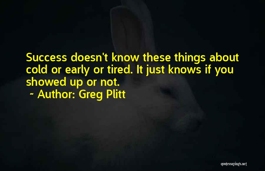 Greg Plitt Quotes 825313