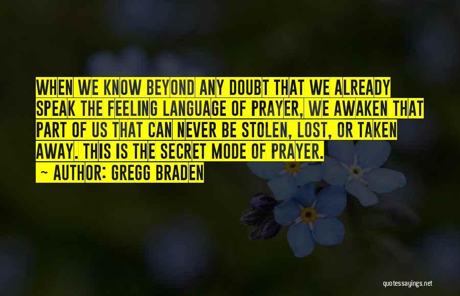Gregg Braden Quotes 105715