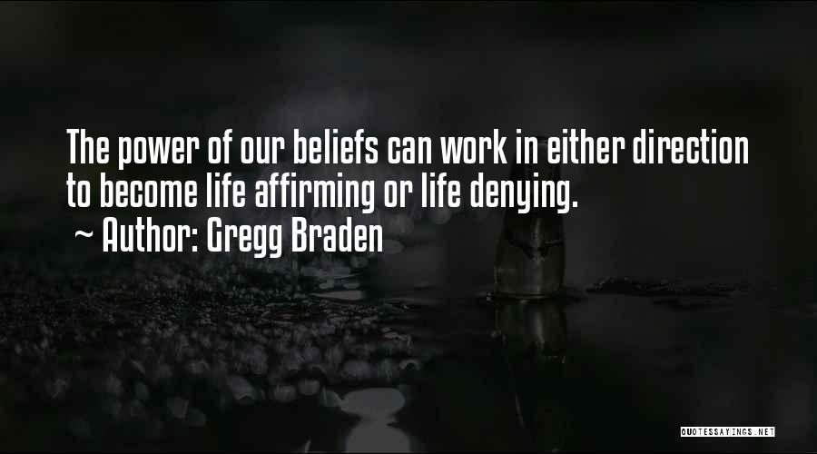 Gregg Braden Quotes 1348926