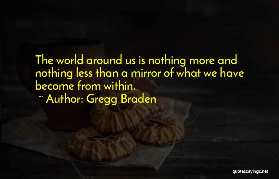 Gregg Braden Quotes 1498687