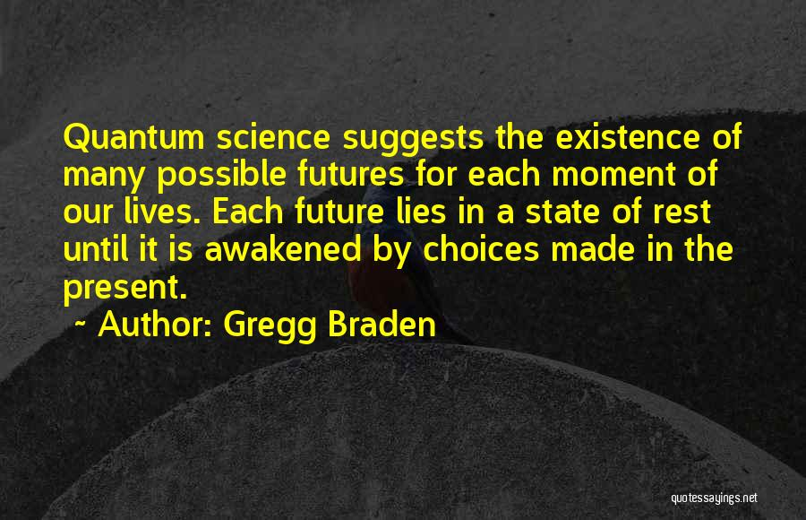 Gregg Braden Quotes 1559243