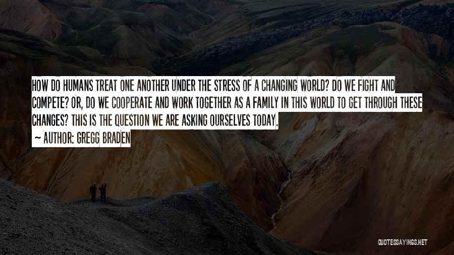 Gregg Braden Quotes 1651508