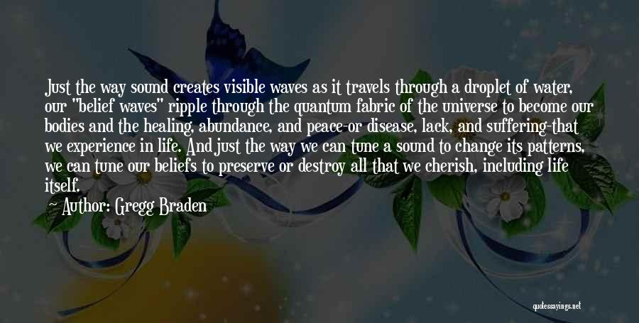 Gregg Braden Quotes 1766884