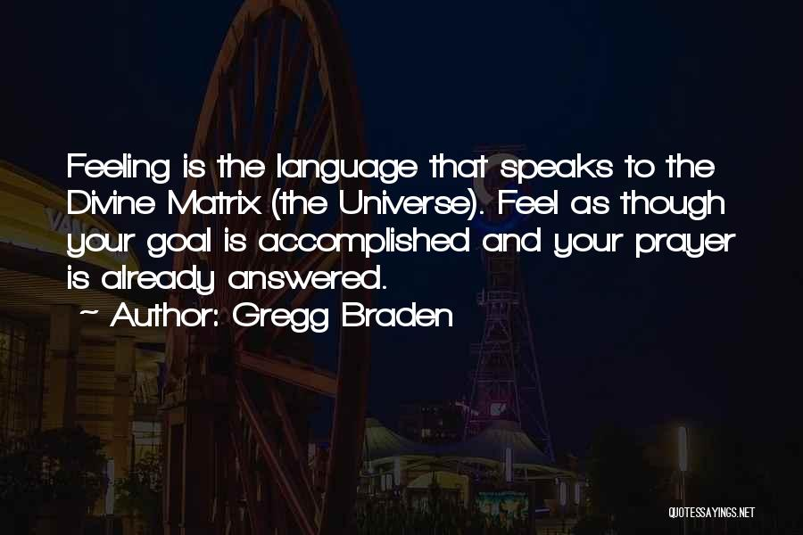 Gregg Braden Quotes 185112