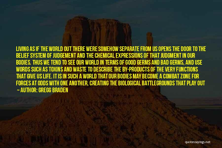 Gregg Braden Quotes 1851239