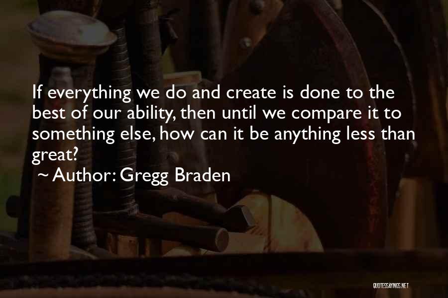 Gregg Braden Quotes 2041986