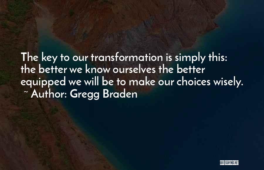 Gregg Braden Quotes 2077908