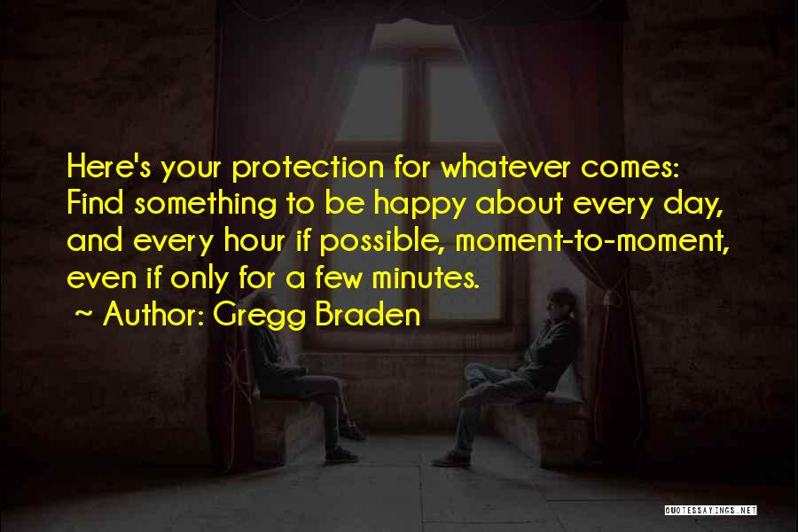 Gregg Braden Quotes 2232103