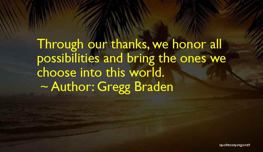 Gregg Braden Quotes 479501