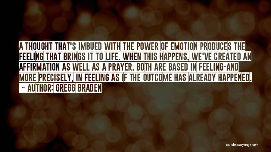 Gregg Braden Quotes 567096