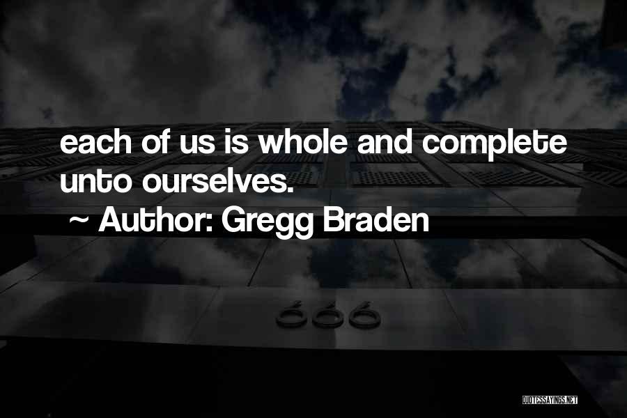 Gregg Braden Quotes 718000