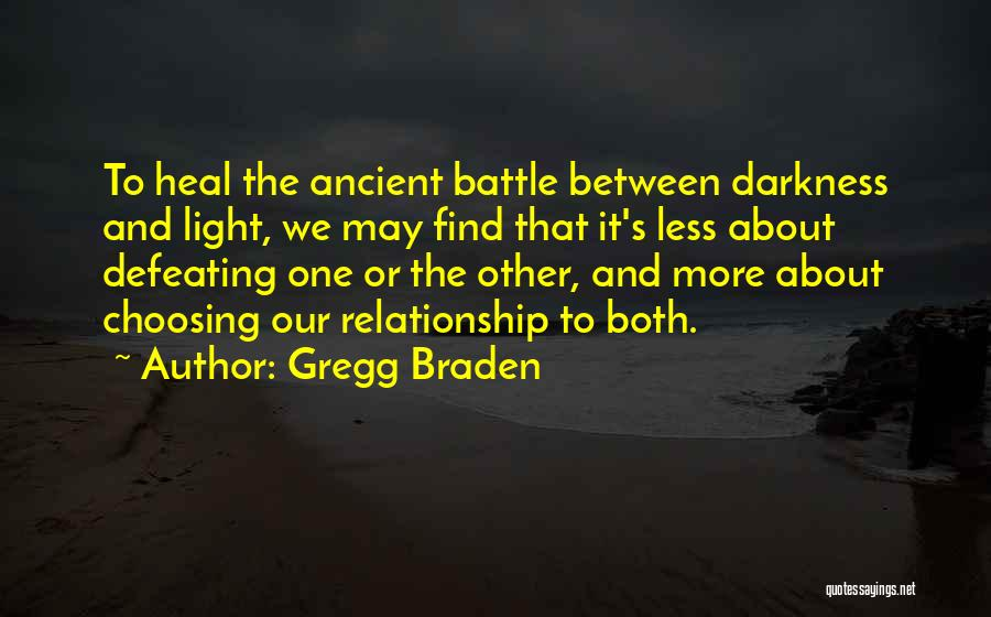 Gregg Braden Quotes 796483
