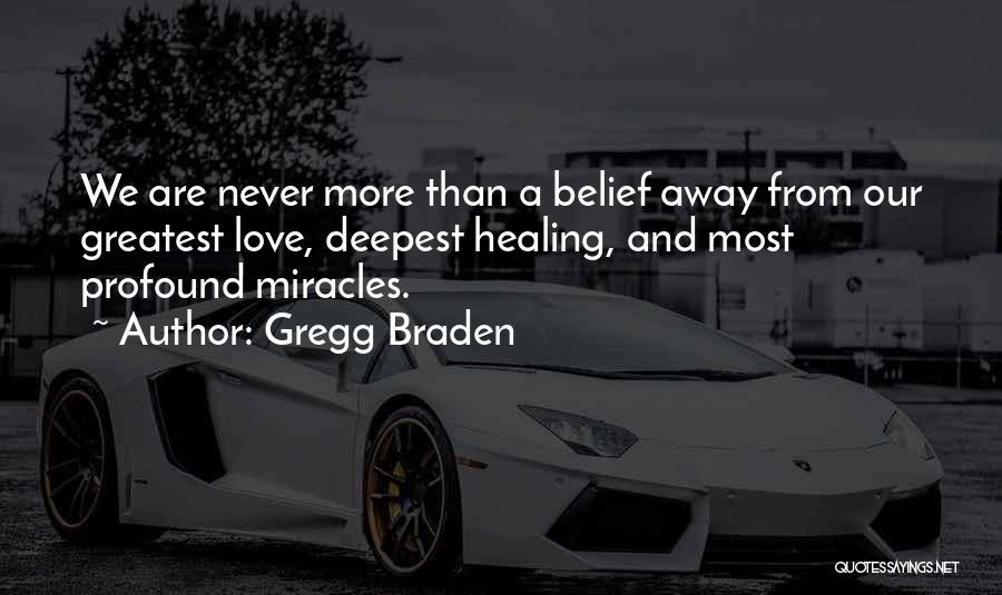 Gregg Braden Quotes 910570