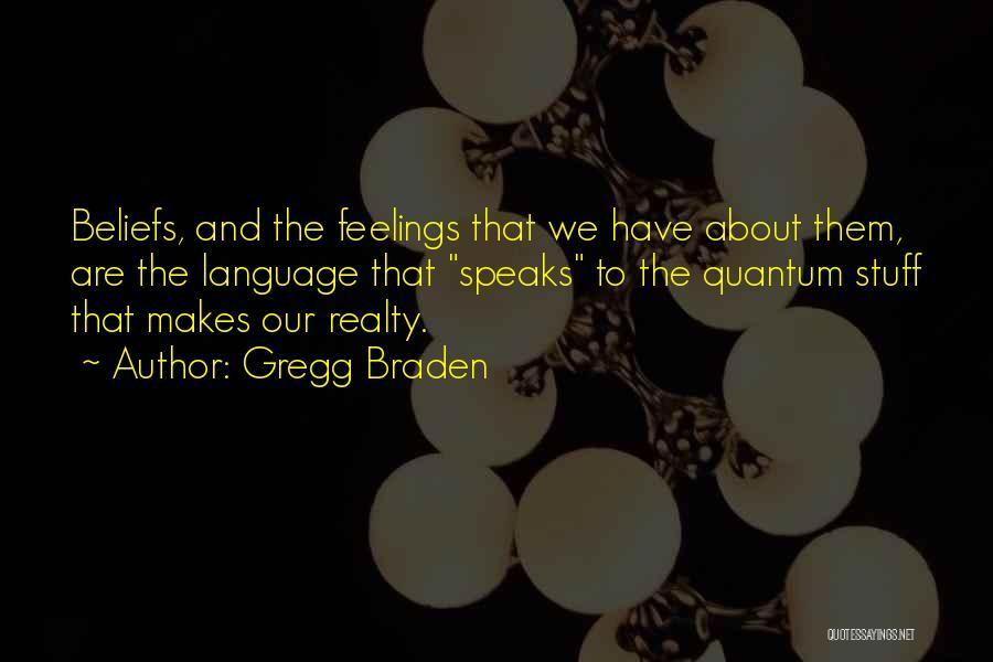 Gregg Braden Quotes 914505