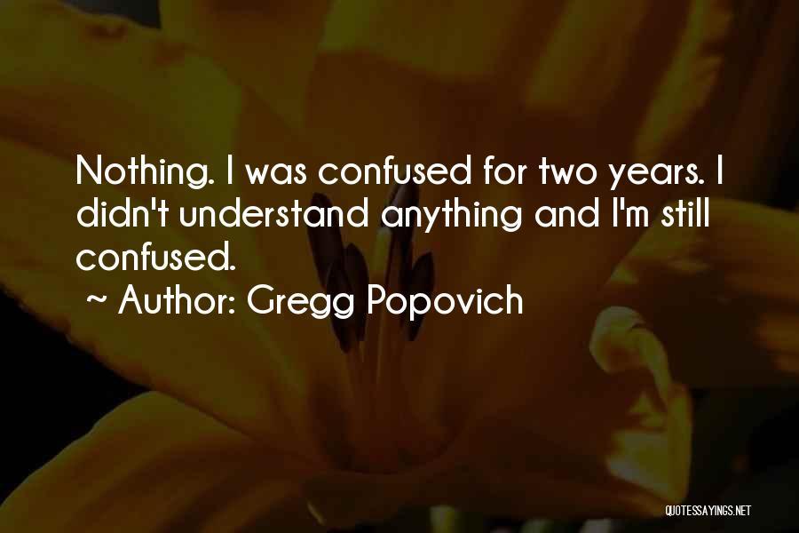 Gregg Popovich Quotes 1263510