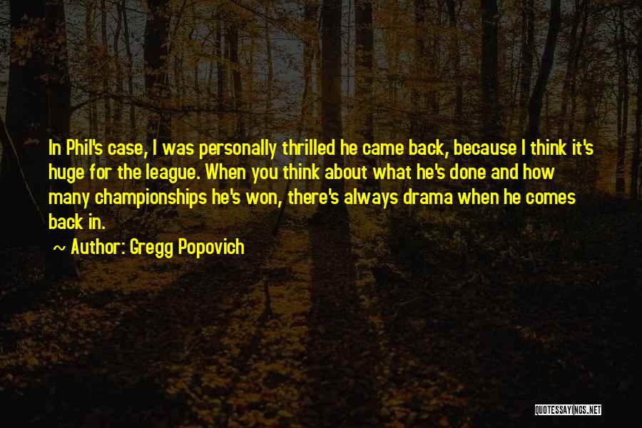 Gregg Popovich Quotes 1972707