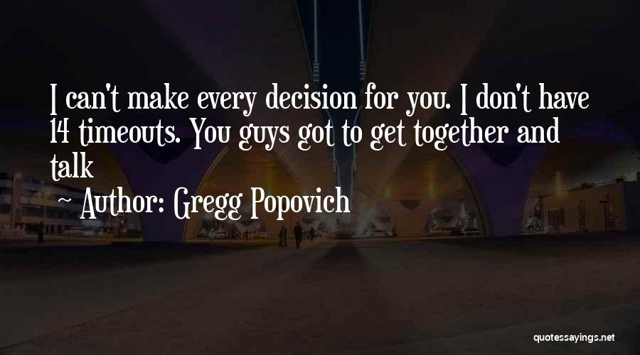 Gregg Popovich Quotes 624810