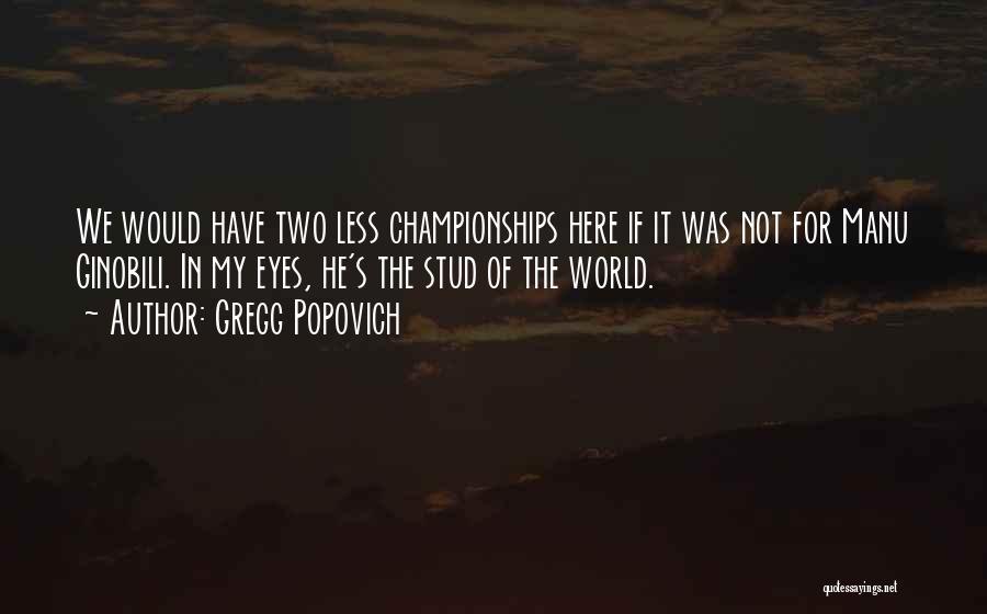 Gregg Popovich Quotes 974602