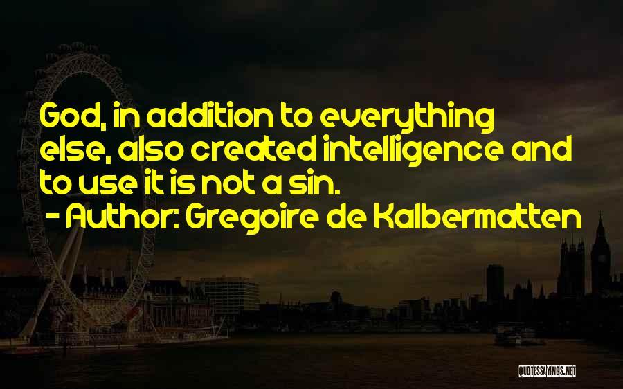 Gregoire De Kalbermatten Quotes 1435821