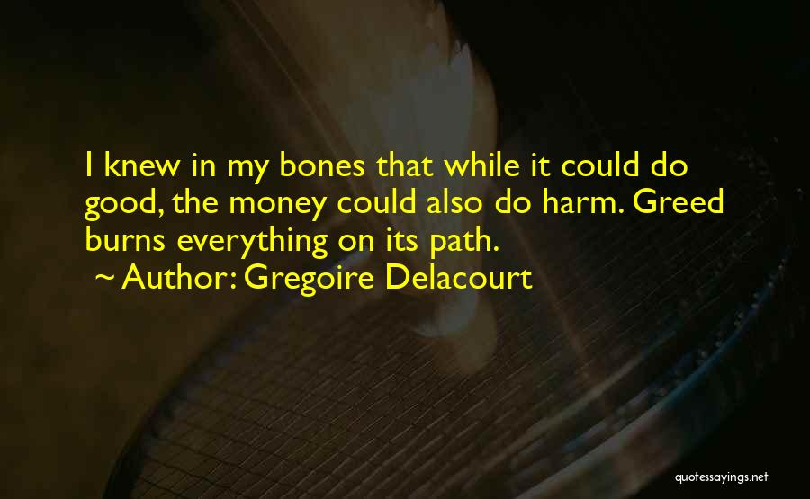 Gregoire Delacourt Quotes 1278836