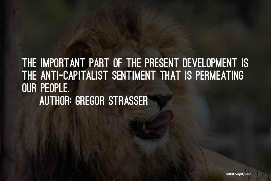 Gregor Strasser Quotes 1724055