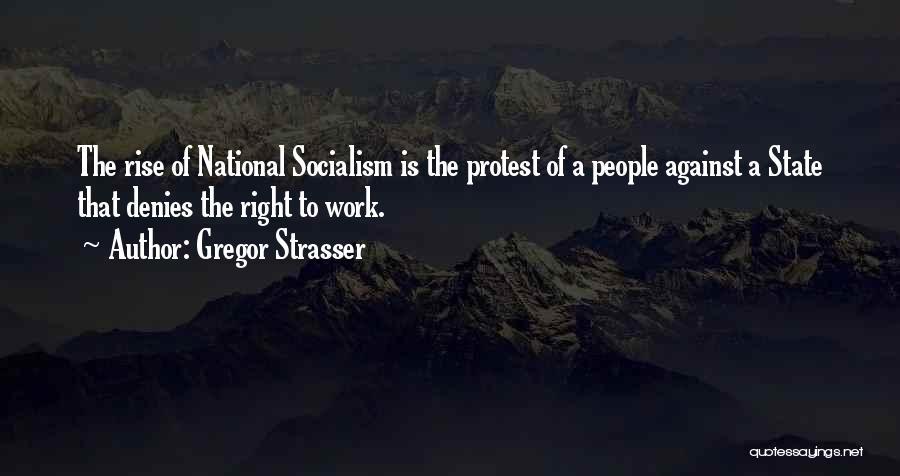 Gregor Strasser Quotes 922981