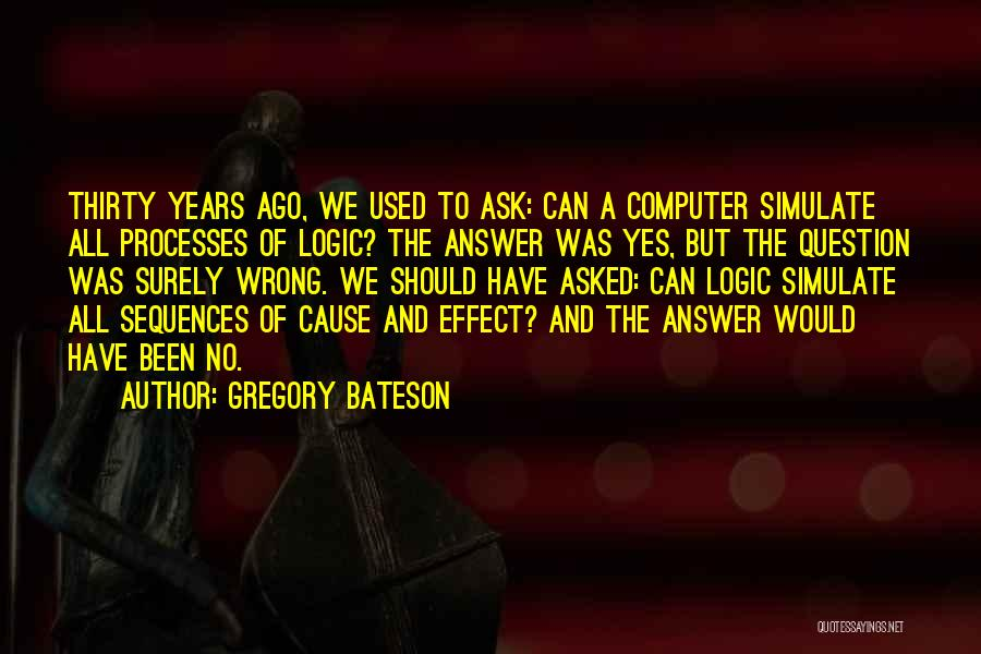 Gregory Bateson Quotes 1366052