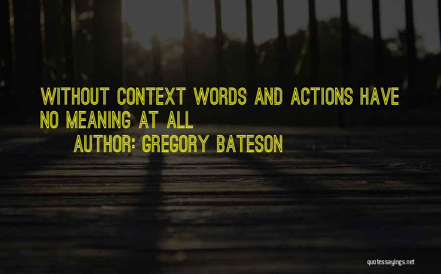 Gregory Bateson Quotes 144316