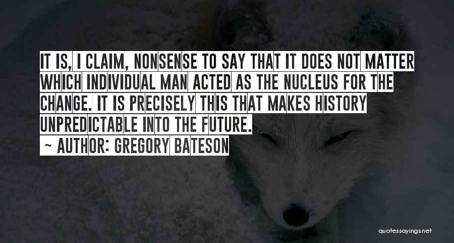 Gregory Bateson Quotes 1526107