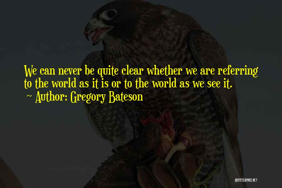 Gregory Bateson Quotes 1797466