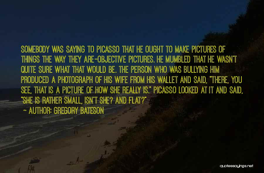 Gregory Bateson Quotes 1876500