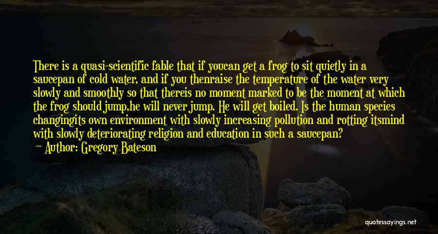 Gregory Bateson Quotes 2008586