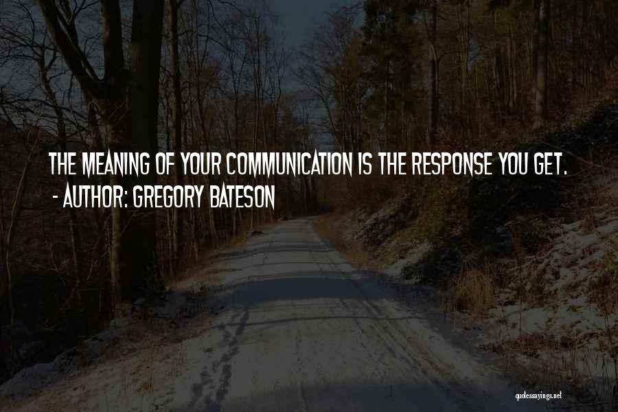 Gregory Bateson Quotes 2254099