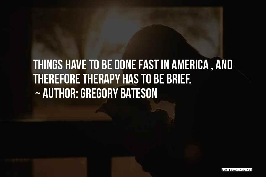 Gregory Bateson Quotes 307337