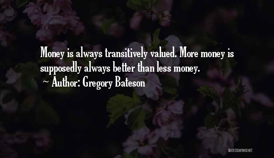 Gregory Bateson Quotes 312297
