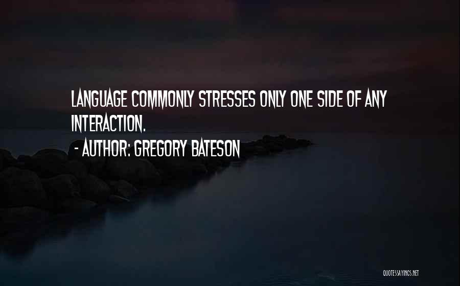 Gregory Bateson Quotes 505225