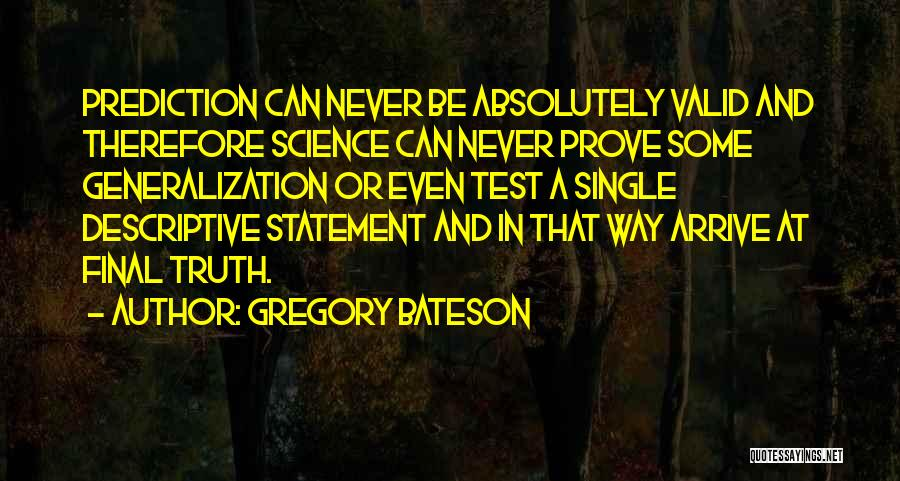 Gregory Bateson Quotes 605018