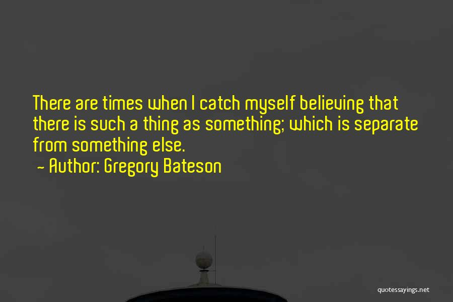Gregory Bateson Quotes 665350