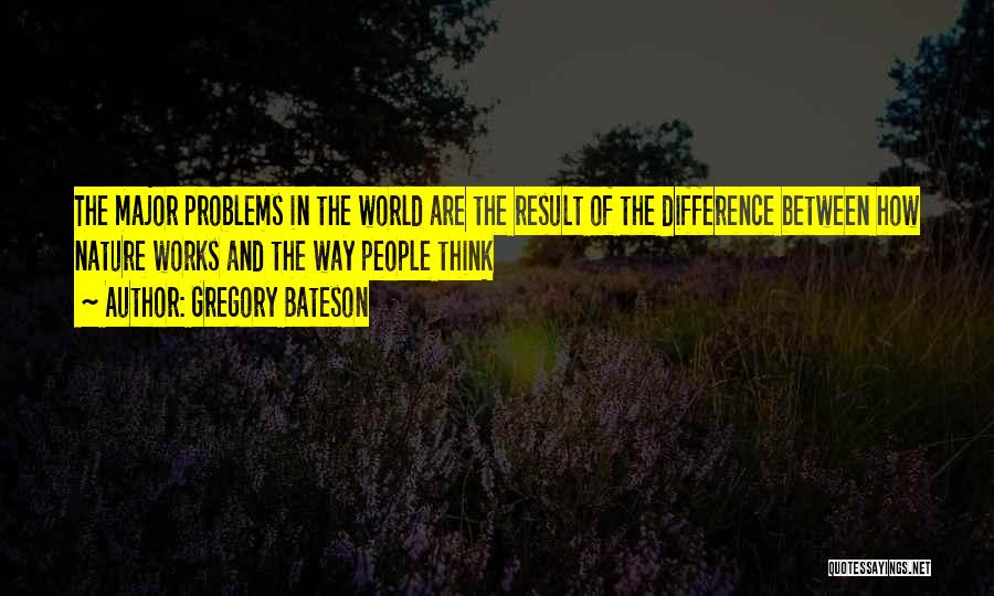 Gregory Bateson Quotes 722314