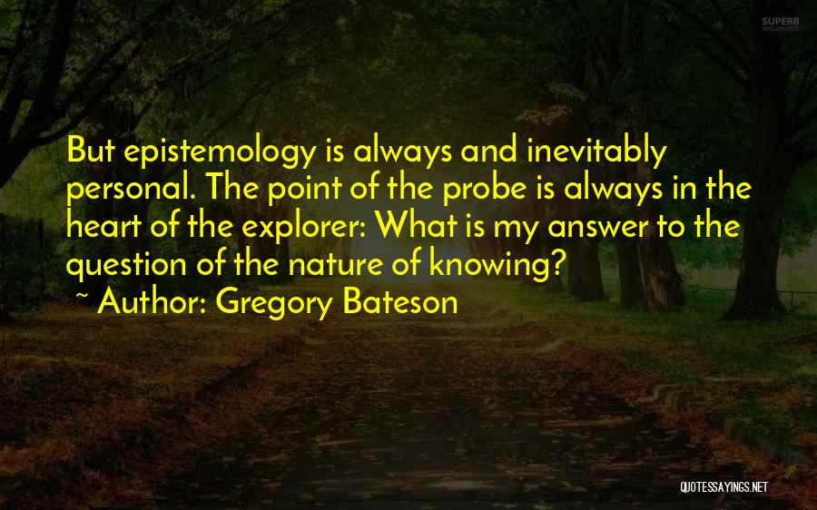 Gregory Bateson Quotes 745996