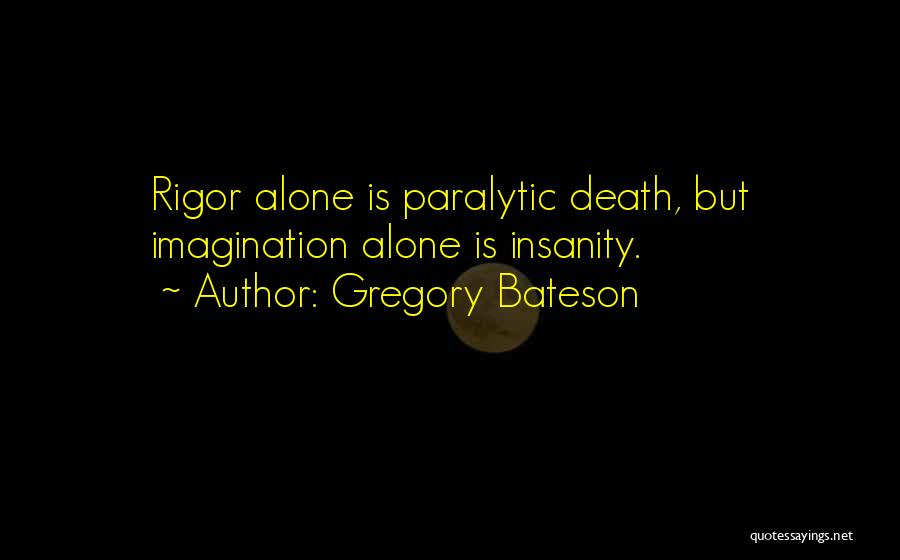 Gregory Bateson Quotes 850050
