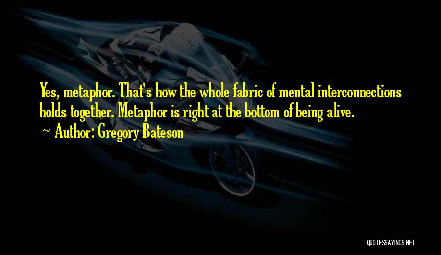 Gregory Bateson Quotes 950470