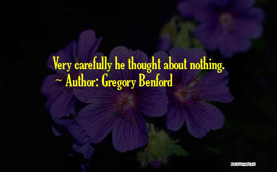 Gregory Benford Quotes 1017028
