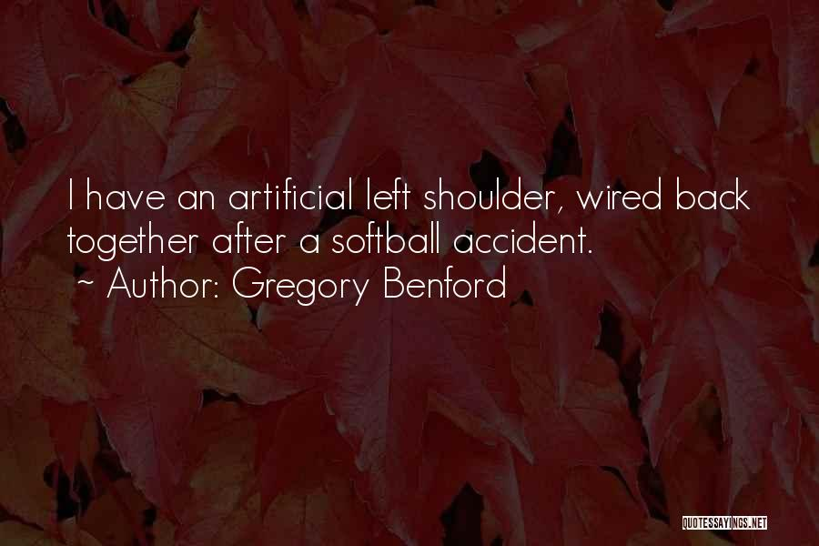 Gregory Benford Quotes 1079353